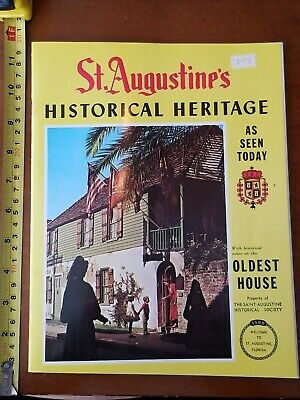 St Augustines Historical Heritage Florida 1974 Book
