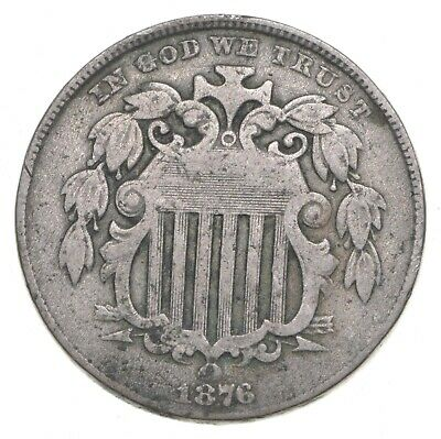 First US Nickel - 1876 - Shield Nickel - US Type Coin - Over 100 Years Old! *994