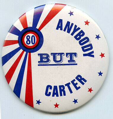 Anybody But Jimmy Carter 1980 Political Pinback Button Pin Vote Election - BH892