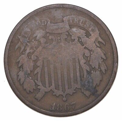 **TWO CENT** 1867 US TWO 2 Cent Piece - 1st Coin with In God We Trust Motto *578