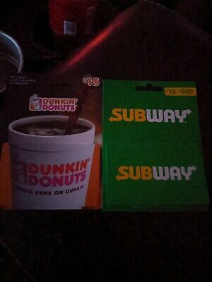 Dunkin donuts gift card $15 and subway gift card $15 ($30) total