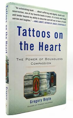 Gregory Boyle TATTOOS ON THE HEART 1st Edition 5th Printing