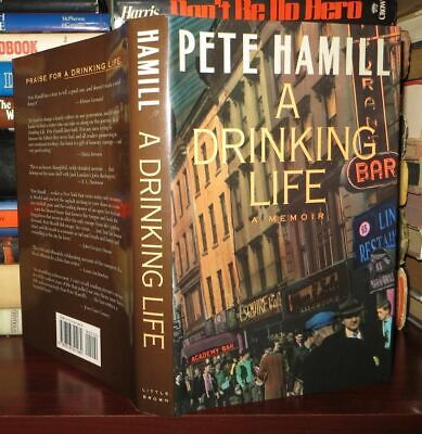 Hamill, Pete A DRINKING LIFE 1st Edition 3rd Printing