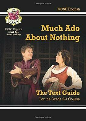 Grade 9-1 GCSE English Shakespeare Text Guide - Much Ado About Nothing (CGP GCSE