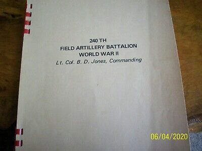 "The Tour of Duty Diary of the 240th Field Artillery Battalion. WW 2, ""Hardihood"""