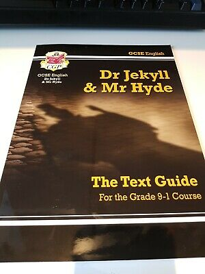 GCSE English Dr Jekyll & Mr Hyde THE TEXT GUIDE For The Grade 9-1 Course