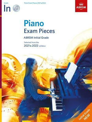 Piano Exam Pieces 2021 & 2022, ABRSM Initial Grade, with CD 9781786013262 Music