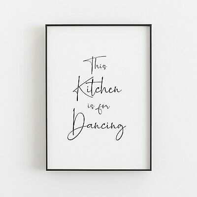 This Kitchen Is For Dancing Bold Typography Home Life Quote Wall Art Print Decor