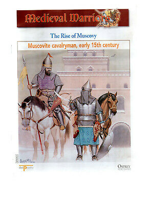 Medieval Warriors. The Rise of Muscovy. Muscovite Cavalryman early 15th.Century.