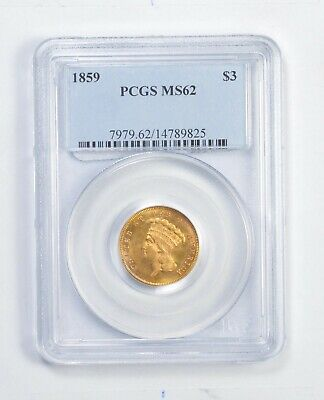 MS62 1859 $3.00 Indian Princess Head Gold 3 Dollar Piece - Graded PCGS *9961