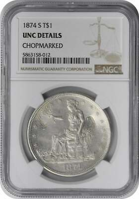 1874-S Trade Dollar UNC Details Chop Marks NGC