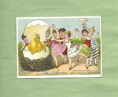 HUGE HATCHING CHICK, LADY DANCERS On ACME SOAP Victorian Trade Card