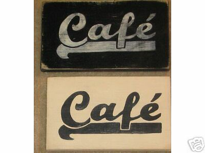 CAFE French Paris Apt Cottage Bistro Chic Shabby Sign
