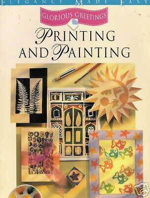 PRINTING AND PAINTING Glorious Greetings