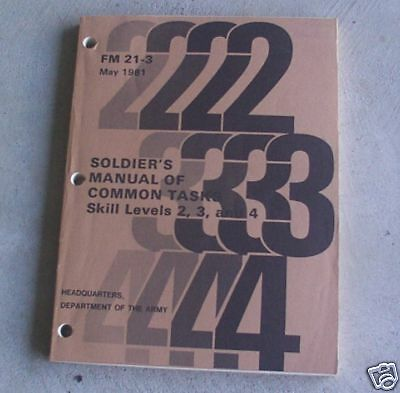 1981 Army Soldier's Manual of Common Tasks FM 21-3 LOOK