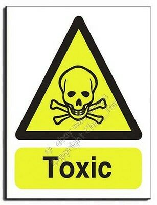 Toxic Sign - Semi Rigid -  300x400mm (WA-119-RM)