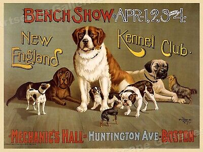 1890 Classic Dog Show Poster - New England Kennel Club Boston - 18x24