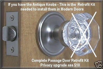 Retrofit Kit-fit Antique Knobs in Modern drilled Doors Passage