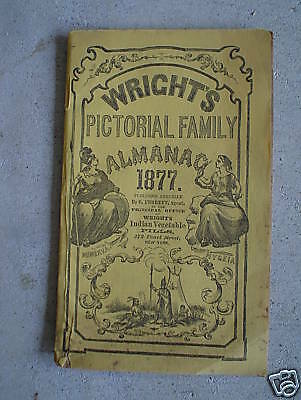 Original 1877 Booklet Wrights Pictorial Family Almanac