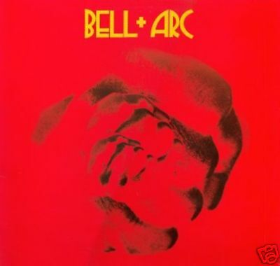BELL & ARC charisma CAS 1053 1971  LP UK ottimo +