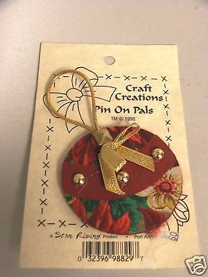 NEW CRAFT CREATIONS PIN ON PALS ORNAMENT PIN