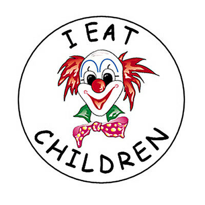 I EAT CHILDREN clown button pin scary silly creepy gag it