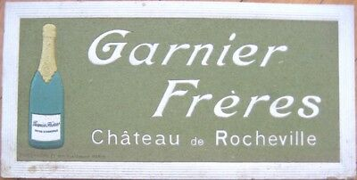 1910 Champagne/Wine Embossed Advertising Sign-Chateau Rocheville, Garnier Freres