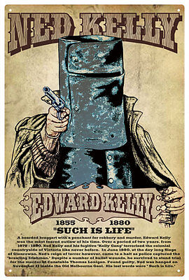 """NED KELLY  VINTAGE  TIN SIGN """"Such is Life"""""""