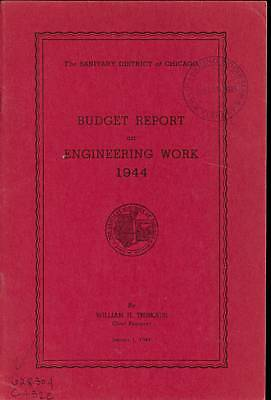 1944 Budget Engineering Work Chicago Sanitary District