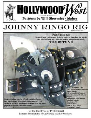 Johnny Ringo Rig Pattern Pack: Patterns for 8 Holsters