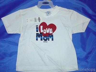 Old Navy I Love Mom T Shirt NEW Tee Child Toddler