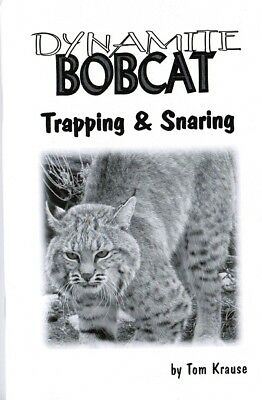 Book: Krause, Dynamite Bobcat Trapping & Snaring traps