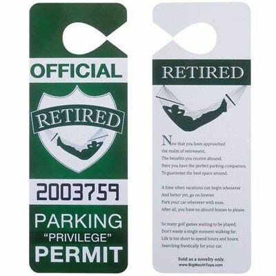 "RETIRED Auto Car Parking Permit "" Retirement Over The Hill "" GaG Prank- BigMouth"