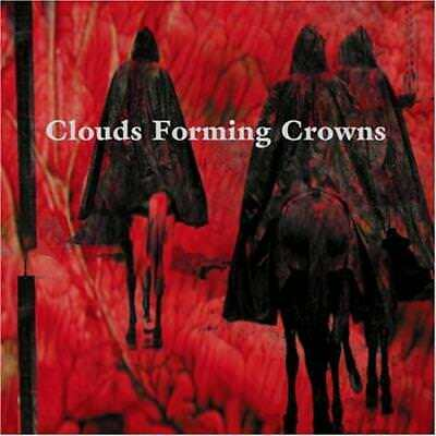 Clouds Forming Crowns - same CD NEU OVP