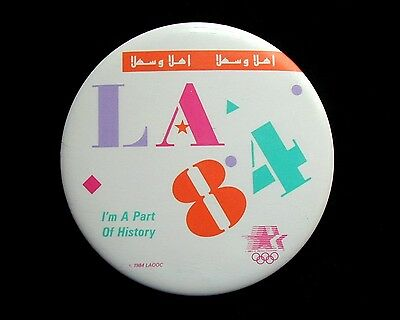 """Collectible Button 1984 OLYMPICS Los Angeles """"I'm A Part of History"""" 3 inch dia"""