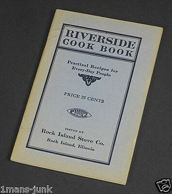 AUTHENTIC RARE RIVERSIDE Turn of the Century Cook Book ROCK ISLAND WOOD STOVE IL