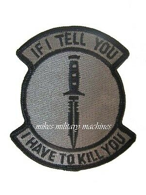 BLACK OPS DAGGER IF I TELL YOU I HAVE TO KILL YOU ACU LIGHT MILITARY PATCH NEW