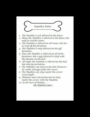 "Papillon ""Rules"" Dog Art Print - Matted"