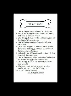 "Whippet ""Rules"" Dog Art Print - Matted"