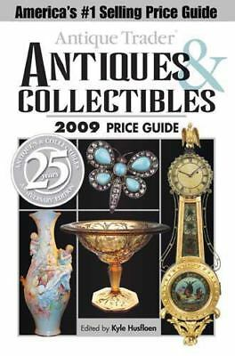 Antique Trader Antiques & Collectibles 2009 Price Guide (2008, Paperback Book
