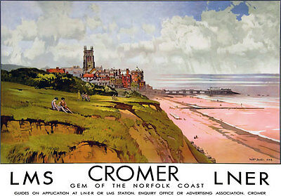 TU85 Vintage Cromer Norfolk LNER LMS Railway Travel Poster Re-Print A2 A3