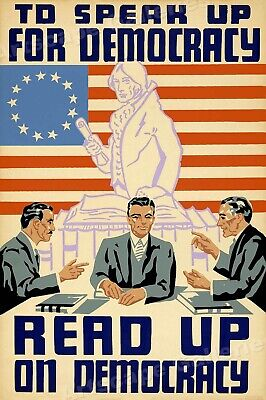 """To Speak Up for Democracy - Read Up on Democracy"" 1939 WPA Poster - 16x24"