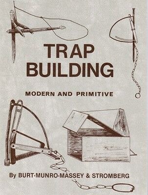 Book: Burt/Massey - TRAP BUILDING - Modern and Primitive,  trapping