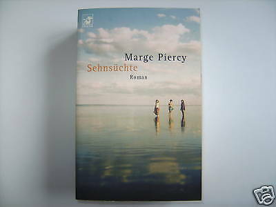 Marge Piercy Sehnsüchte