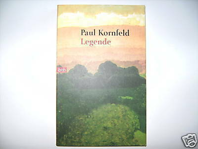 Paul Kornfeld Legende