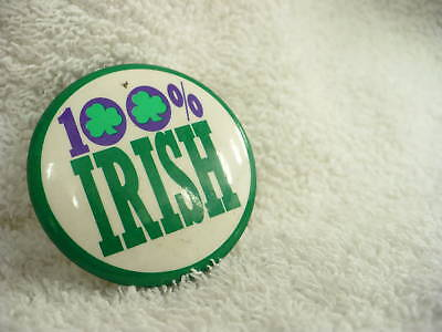 BD- VINTAGE PIN BACK 100% IRISH