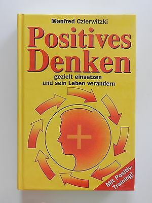 Manfred Czierwitzki Positives Denken mit positiv Training Gondrom