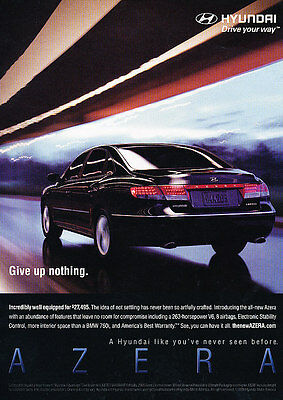 2006 Hyundai Azera - Give Up - Classic Vintage Advertisement Ad D64
