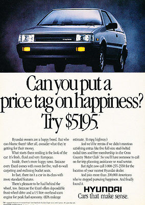 1987 Hyundai Excel - Happiness - Classic Vintage Advertisement Ad D71