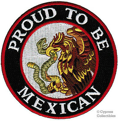 PROUD TO BE MEXICAN embroidered iron-on PATCH MEXICO FLAG SNAKE EAGLE EMBLEM
